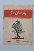 Die Brücke - Zeitschrift für deutsche Kriegsgefangene, Oktober 1947