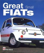 Great Small Fiats - Phil Ward Topolino 500 600 1100 126 127 128 Panda - book