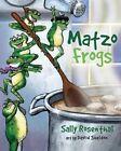 Matzo Frogs by Sally Rosenthal (Hardback, 2014)