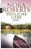 Nora Roberts Tödliche Liebe  Roman Diana-Verlag Tb sehr gut erhalten