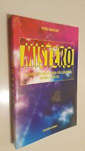 MISTERO-I-SEGNI-DI-DIO-NELLA-STORIA-DELL-039-UMANITa-SOGNO-O-REALTa-Pietro-Mantero