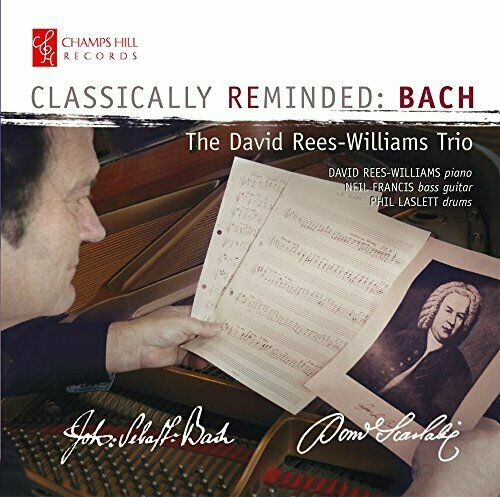 The David Rees-Williams Trio - Classically Reminded Bach [The David
