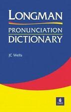 Longman Pronunciation Dictionary by John Wells and Longman Publishing Staff...