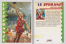 """JOKER BASKET 1994-95 """"ALL STAR 93/94"""" - Matteo Benzi # 257 - Mint"""