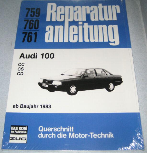 Manuel de Réparation Audi 100 Type 44 1,9 Litres/2,2 Litres 5-Zylinder,à partir