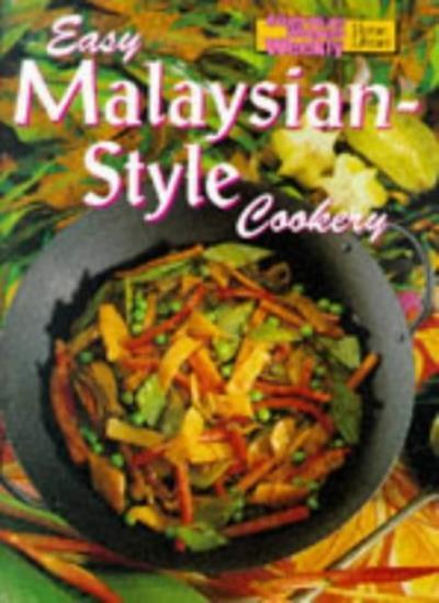 Easy Malaysian Style Cookery (Australian Women's Weekly Home Library Series),Ma