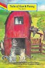 The Barn: Tails of Gus & Fanny by Patti Truedson Higgins (Paperback / softback, 2014)