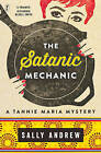 The Satanic Mechanic: A Tannie Maria Mystery by Sally Andrew (Paperback, 2016)
