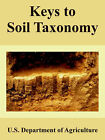 Keys to Soil Taxonomy by Department Of Agriculture U S Department of Agriculture (Paperback / softback, 2005)