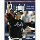 Amazing!: Celebrating the Met's Miracle 2006 Season by Kevin Kernan (Paperback / softback, 2006)