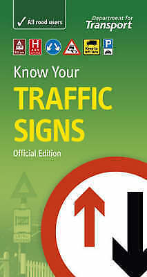 1 of 1 - Know Your Traffic Signs by Great Britain: Department for Transport...