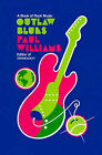 Outlaw Blues: A Book of Rock Music by Paul Williams, Michael Lydon (Paperback, 2000)
