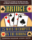 Bridge: 25 Ways to Compete in the Bidding by Marc Smith, Barbara Seagram (Paperback, 2000)