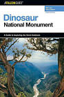 A Falconguide to Dinosaur National Monument by Jane Gildart (Paperback, 2005)