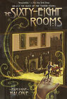The Sixty-Eight Rooms by Marianne Malone (Hardback, 2011)