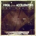 Virgil & the Accelerators - Radium (2011)