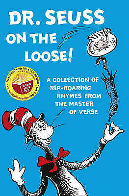 "1 of 1 - ""NEW"" Dr. Seuss on the Loose (Dr. Seuss), Seuss, Dr., Book"