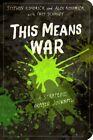 This Means War: A Strategic Prayer Journal by Troy Schmidt, Alex Kendrick, Stephen Kendrick (Paperback, 2015)