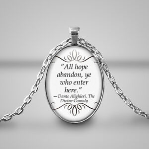 Abandon-hope-all-ye-who-ent-Necklace-Cameo-Quote-Dante-alighieri-Divine-Comedy