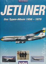 Martin W. Bowman: JETLINER - Das Typenalbulm 1958-1979. Neu, orig. eingeschweißt