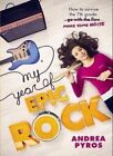 My Year of Epic Rock by Andrea Pyros (Paperback, 2014)