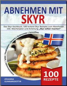 ABNEHMEN-MIT-SKYR-Das-Skyr-Kochbuch-100-leckere-Skyr-Rezepte-zum-PDF-EB00k