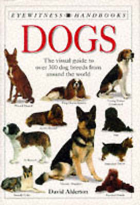 Very Good, Eyewitness Handbooks 7: Dogs Pb, Alderton, David, Book