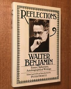 REFLECTIONS-Essays-Aphorisms-Autobiographical-Writings-by-Walter-Benjamin