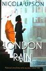 London Rain by Nicola Upson (Paperback, 2015)