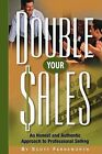 Double Your Sales by Scott Farnsworth (Paperback / softback, 2008)