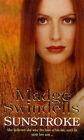 Sunstroke by Madge Swindells (Paperback, 1999)