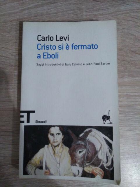 Cristo si è fermato ad Eboli  Einaudi 2005
