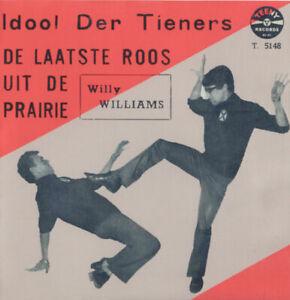 WILLY-WILLIAMS-De-Laatste-Roos-Uit-De-Prairie-TEENY-RECORDS-ULTRA-RARE-VLAAMS