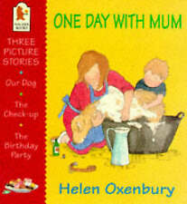 Good, One Day with Mum (First picture books), Oxenbury, Helen, Book
