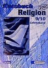 Kursbuch Religion 2000. Lehrerhandbuch 9/10 von Helmut Hanisch, Britta Hübener, Dieter Petri, Gerhard Kraft und Heidrun Dierck (2000, Taschenbuch)