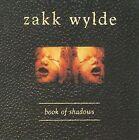 Book of Shadows by Zakk Wylde (CD, 2009, 2 Discs, Armoury Records)