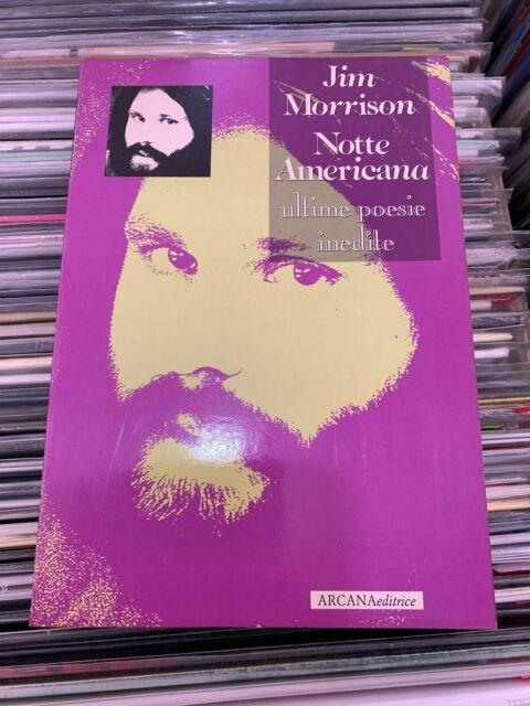 SCHIPA TITO JR JIM MORRISON NOTTE AMERICANA ULTIME POESIE INEDITE ARCANA 1991