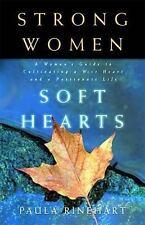 Strong Women, Soft Hearts Rinehart, Paula Paperback