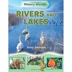 Rivers and Lakes by Jinny Johnson (Paperback, 2015)