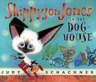 Skippyjon Jones in the Doghouse by Judy Schachner (Paperback / softback)