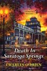 Death in Saratoga Springs by Charles O'Brien (Paperback, 2014)