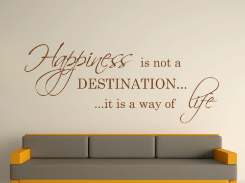 Happiness Is Not A Destination Decorative Wall Art Sticker 3 Sizes 30 Colours