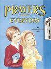 Prayers for Everyday by Reverend Lawrence G Lovasik 9780899423814