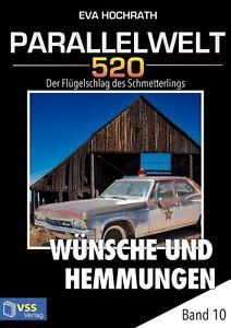 Ebook-Parallelwelt-520-Band-10-Wuensche-und-Hemmungen-von-Eva-Hochrath