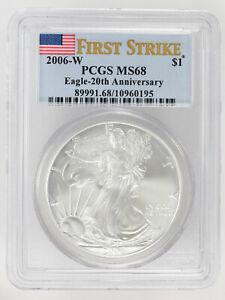 2006-W American Silver Eagle 20th Anniversary First Strike PCGS MS68 JO/202