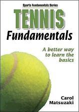 Tennis Fundamentals (Sports Fundamentals) Human Kinetics, Matsuzaki, Carol Pape