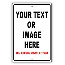 Personalized Your Own Choice Words Or Image Custom Designs Aluminum Metal Sign