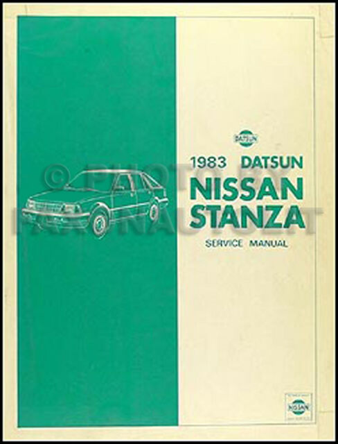 1983 Datsun Nissan Stanza Shop Manual Original Repair