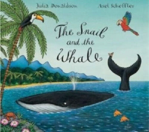 Julia Donaldson Story Book - THE SNAIL AND THE WHALE STORY BOOK - 2019 -  NEW