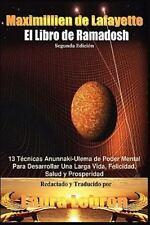El Libro de Ramadosh : 13 Técnicas Anunnaki-Ulema de Poder Mental Para...